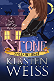 Stone: A Doyle Witch Cozy Mystery (The Witches of Doyle Book 8)