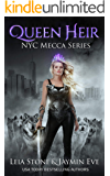 Queen Heir (NYC Mecca series Book 1)