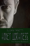 Hidden Worthiness (The Pagano Brothers Book 2)