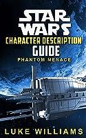 Star Wars: Star Wars Character Description Guide