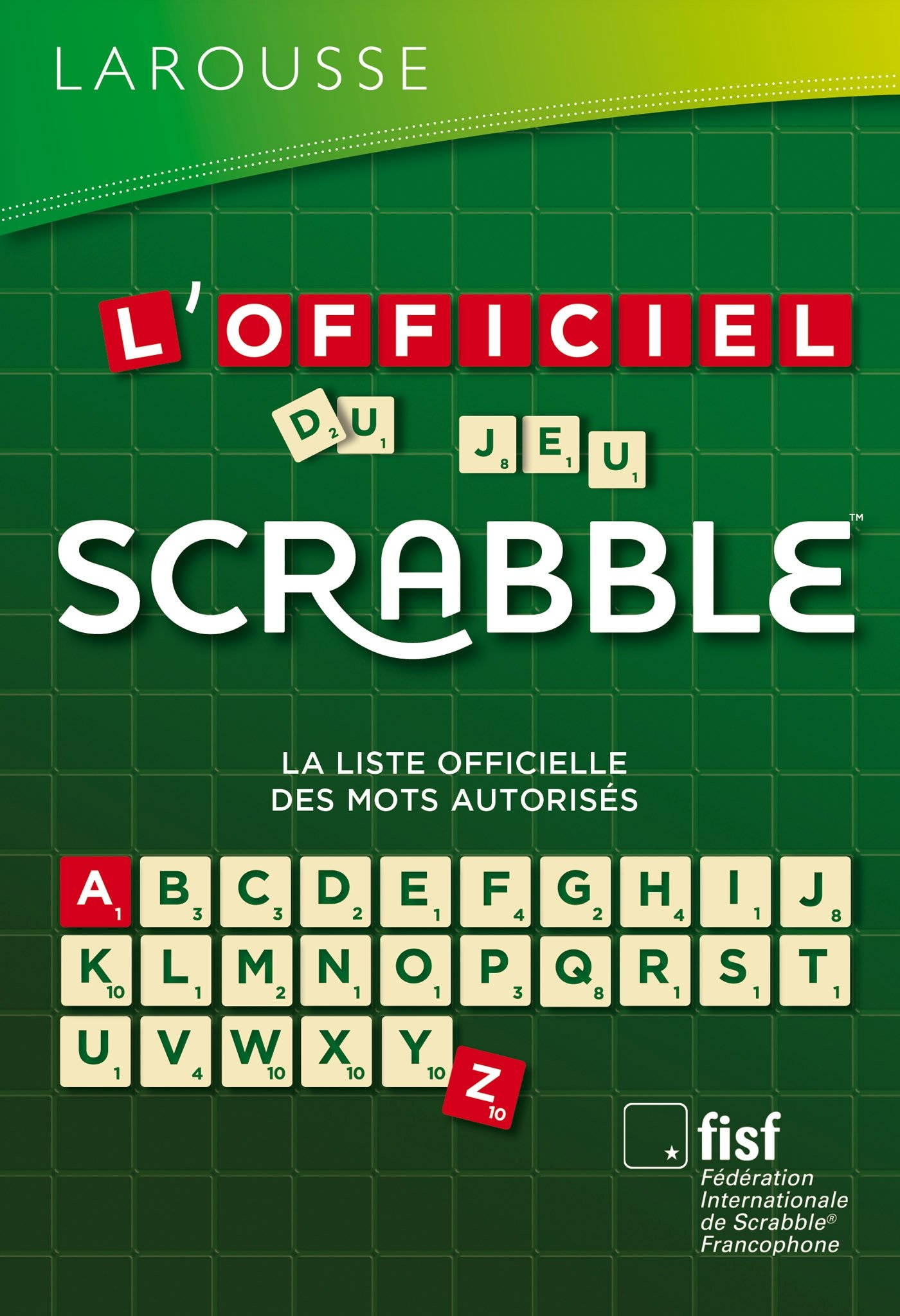 Amazon Fr L Officiel Du Jeu Scrabble F D Ration Internationale