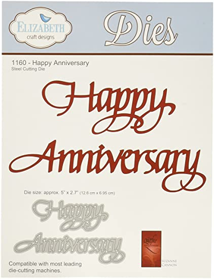 Elizabeth Craft Designs Happy Anniversary Metal Die Acrylic