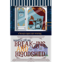 Break-ins and Bloodshed (Hearts Grove Cozy Mystery Book 2) (English Edition)