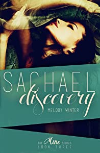 Sachael Discovery (The Mine Series Book 3)