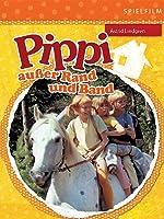 Pippi au��er Rand und Band (Digital Restauriert)