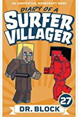Diary of a Surfer Villager: Book 27: (an unofficial Minecraft book) Kindle Edition