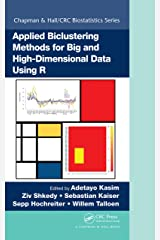 Applied Biclustering Methods for Big and High-Dimensional Data Using R (Chapman & Hall/CRC Biostatistics Series) Kindle Edition