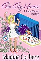 Sin City Hunter (A Susan Hunter Mystery Book 3) Kindle Edition
