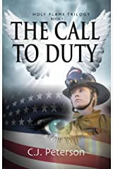 The Call To Duty: Holy Flame Trilogy Kindle Edition