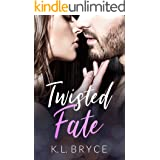 Twisted Fate: Second Chance at Love Romance (Best For Last)