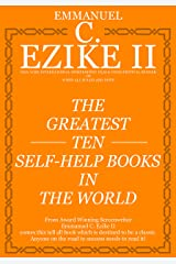 The Greatest Ten Self-help Books In The World Kindle Edition