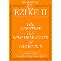 The Greatest Ten Self-help Books In The World (English Edition)