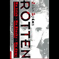Rotten: No Irish, No Blacks, No Dogs book cover