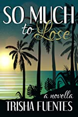 So Much To Lose Kindle Edition