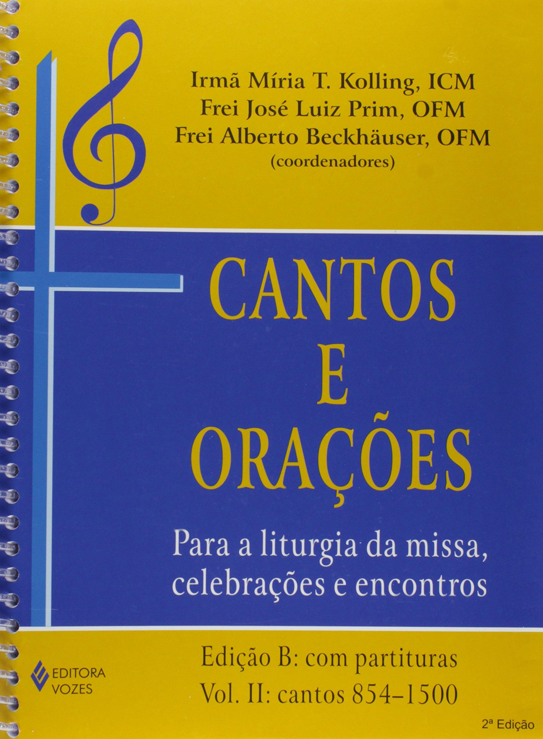 Download Cantos E Orações.. Para A Liturgia Da Missa, Celebrações E Encontros - Edição B. Volume 2 (Em Portuguese do Brasil) pdf epub