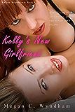 Kelly's New Girlfriend: Tiffany Hypnotized: Book 3