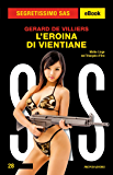 L'eroina di Vientiane (Segretissimo SAS)