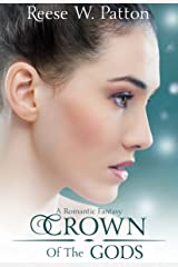 Crown of the Gods: A High Fantasy Romance Kindle Edition