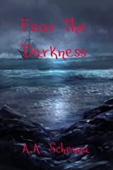 Fear the Darkness Kindle Edition