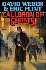Cauldron of Ghosts (Crown of Slaves, - Honor Harrington universe Book 3) Kindle Edition