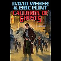 Cauldron of Ghosts (Crown of Slaves, - Honor Harrington universe Book 3) (English Edition)
