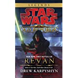 Revan: Star Wars Legends (The Old Republic) (Star Wars: The Old Republic Book 1)