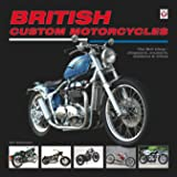 British Custom Motorcycles: The Brit Chop - Choppers, Cruisers, Bobbers & Trikes