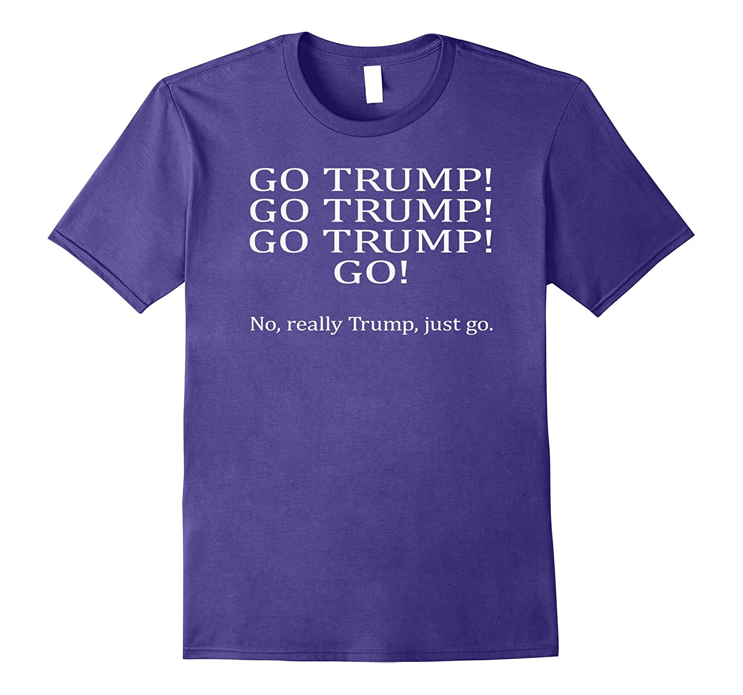 Anti Trump Protest Sign on a T Shirt- TPT