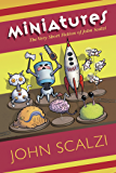Miniatures: The Very Short Fiction of John Scalzi (English Edition)