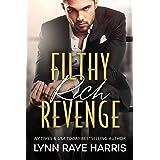 Filthy Rich Revenge: A Filthy Rich Billionaires Book