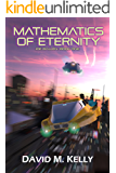 Mathematics Of Eternity: Joe Ballen, Book One