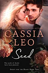 Seed (Shoot for the Heart Book 2) Kindle Edition