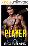 Player: A Best Friends to Lovers College Hockey Romance