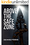 Above The Safe Zone