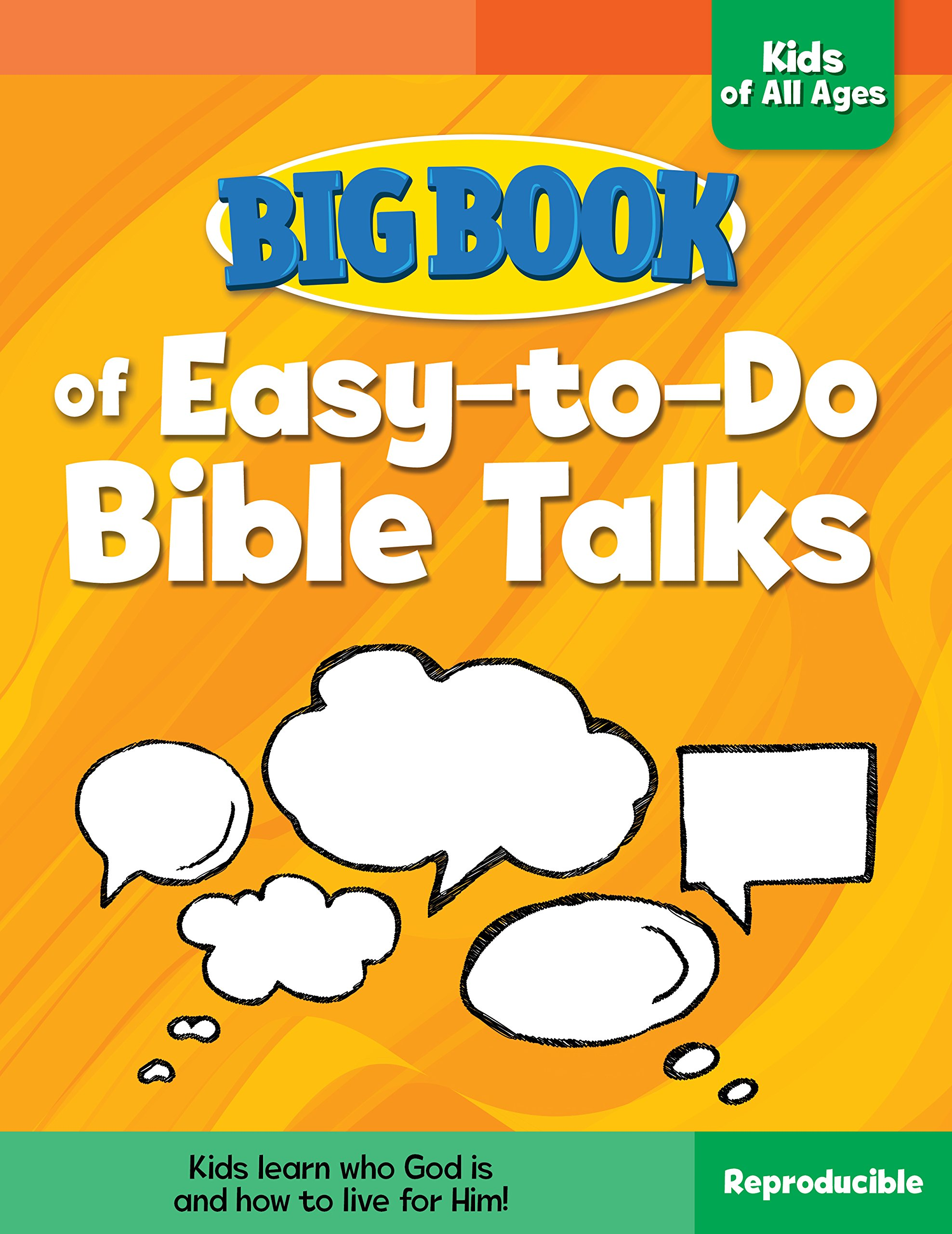 Big Book of Easy-to-Do Bible Talks for Kids of All Ages (Big Books): David  C Cook: 9780830772438: Amazon.com: Books