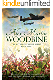 Woodbine: Book Five in The Katherine Wheel Series