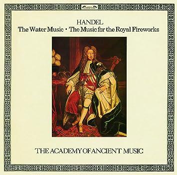 ヘンデル:「水上の音楽」組曲、王宮の花火の音楽