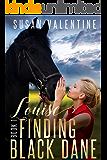 Louise - Finding Black Dane Book 1 (English Edition)
