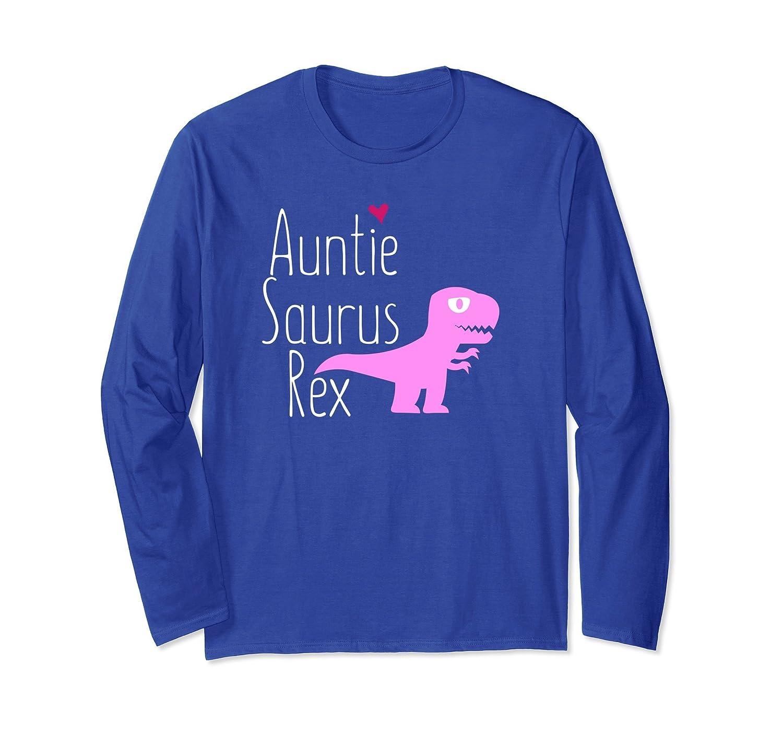 Auntie Saurus Rex Aunt Family T Rex Dinosaur Long T-Shirt-Awarplus