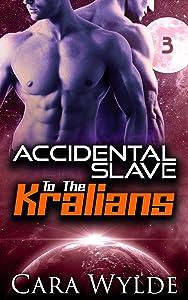 Accidental Slave to the Kralians: 3: Sci-Fi Ménage Romance