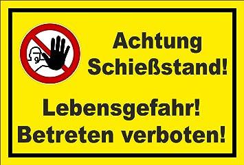 Schild Achtung Schiessstand Lebensgefahr Betreten Verboten