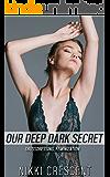 OUR DEEP DARK SECRET (Crossdressing, Feminization)