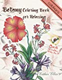Botany Coloring Book for Relaxing: A Flower Adult Coloring Book, Beautiful and Awesome Floral Coloring Pages for Adult…