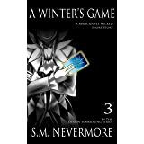 A Winter's Game- A Paranormal Fantasy: It's more than frost nipping at your nose. (Demon Summoning Series Book 3)