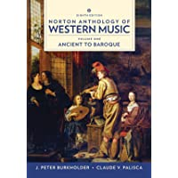 Norton Anthology of Western Music: Ancient to Baroque