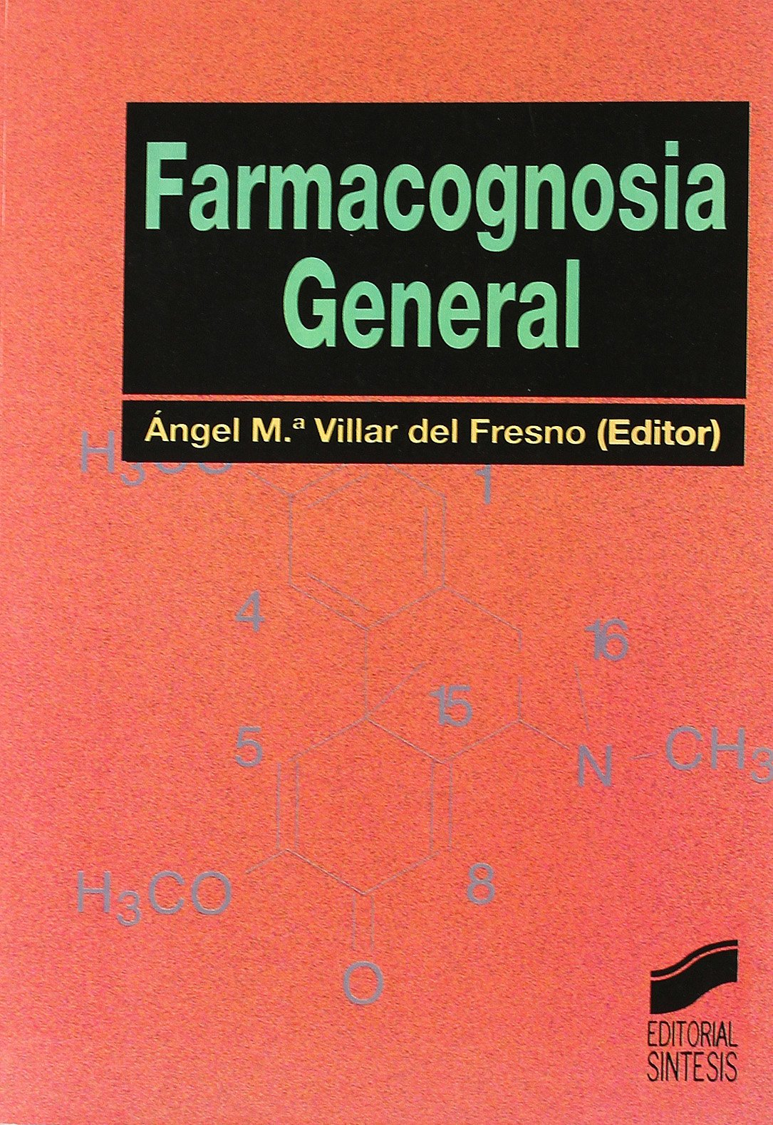 Farmacognosia general (Síntesis farmacia): Amazon.es: Villar del ...