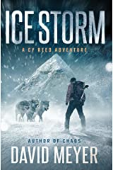 Ice Storm (Cy Reed Adventures) (Volume 2) Paperback