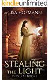 Stealing the Light: A Medieval Fantasy (Dies Irae Book 1)