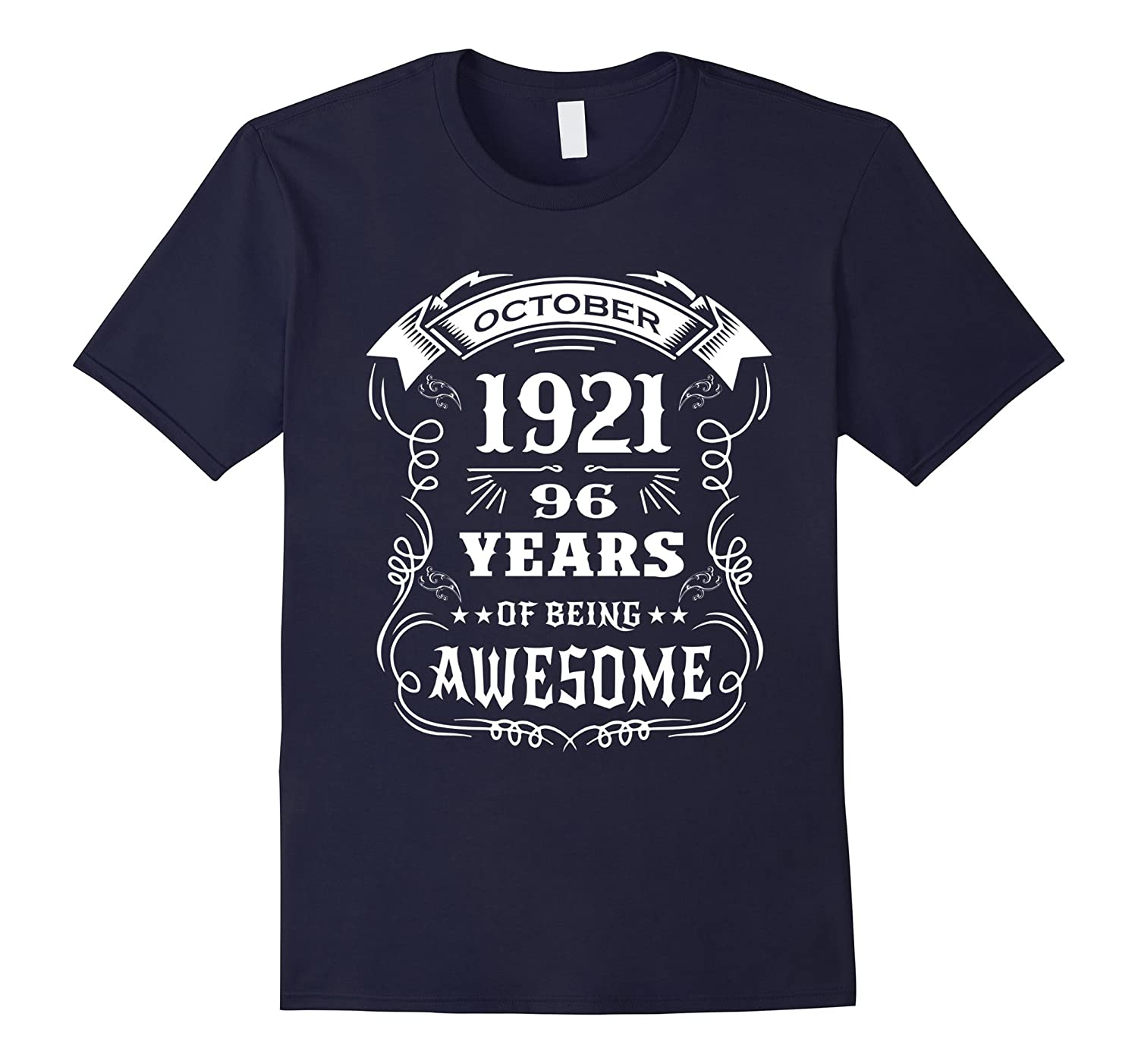 Born in October 1921 - 96 years of being awesome T-Shirt-FL