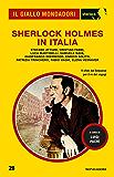 Sherlock Holmes in Italia (Il Giallo Mondadori Sherlock)